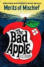 The Bad Apple (1) (Merits of Mischief)
