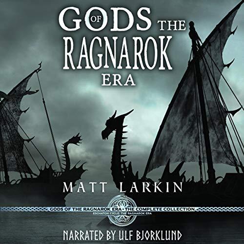 Gods of the Ragnarok Era Complete Collection: Eschaton Cycle Titelbild