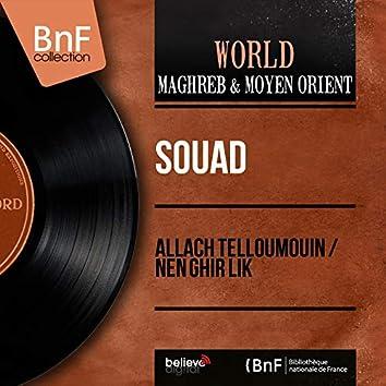 Allach Telloumouin / Nen Ghir Lik (feat. El Missoum et son orchestre) [Mono Version]