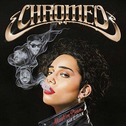 CHROMEO feat. Shelley FKA DRAM