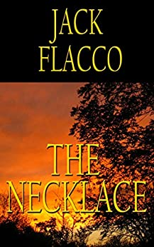 The Necklace by [Jack Flacco]