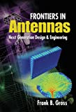 Frontiers in Antennas: Next Generation Design & Engineering (English Edition)