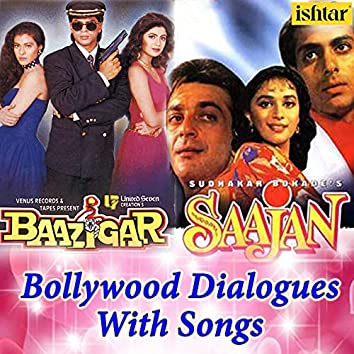 """Main Tumhare Bina / Kaise Kahu Bina Tere (From """"Baazigar"""" / From """"Saajan"""") (Bollywood Dialogues with Song)"""