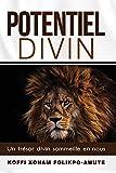 Potentiel Divin: Un trésor divin sommeille en nous