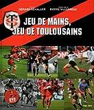 Jeu de mains, jeu de Toulousains + DVD