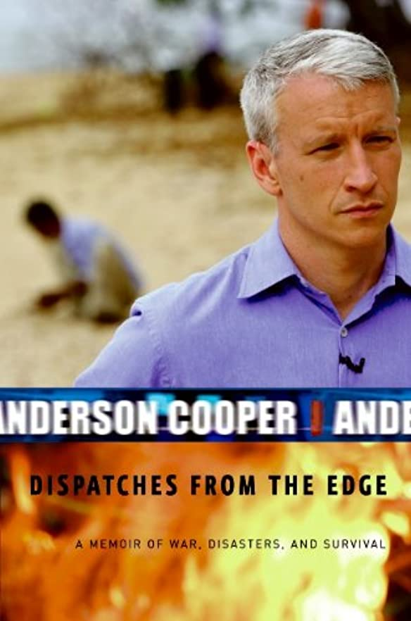 ハンドブック胴体懲らしめDispatches from the Edge: A Memoir of War, Disasters, and Survival (English Edition)