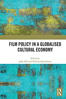 Film Policy in a Globalised Cultural Economy