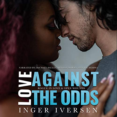 Love Against the Odds Series: Box Set, Volume I, Books 1 and 2 audiobook cover art