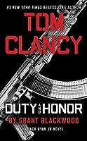 Tom Clancy Duty and Honor (A Jack Ryan Jr. Novel)