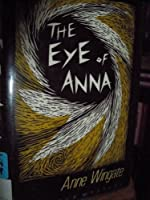 The Eye of Anna 0802757499 Book Cover