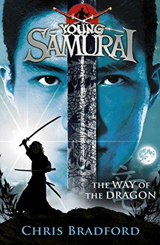 The Way of the Dragon (Young Samurai, Book 3)
