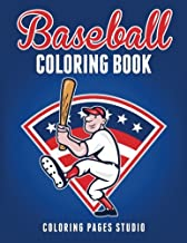 Baseball Coloring Book: Fun Baseball Coloring Pages for Kids (Sports Coloring Books) (Volume 1)