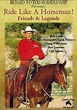 Ride Like A Horseman! Friends & Legends DVD by Richard Winters
