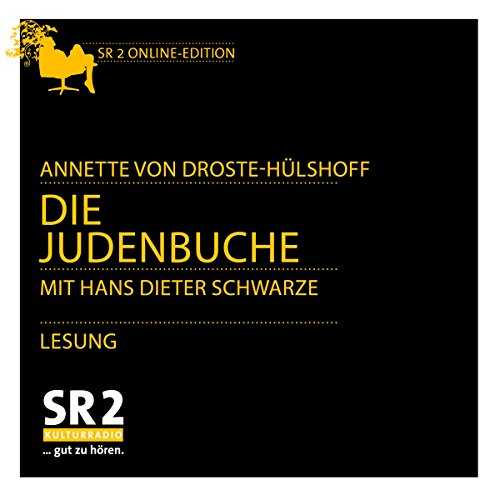 Die Judenbuche                   Autor:                                                                                                                                 Annette von Droste-Hülshoff                               Sprecher:                                                                                                                                 Hans Dieter Schwarze                      Spieldauer: 1 Std. und 49 Min.     Noch nicht bewertet     Gesamt 0,0