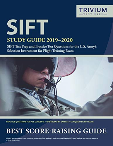 SIFT Study Guide 2019-2020: SIFT Test Prep and Practice Test Questions for the U.S. Army