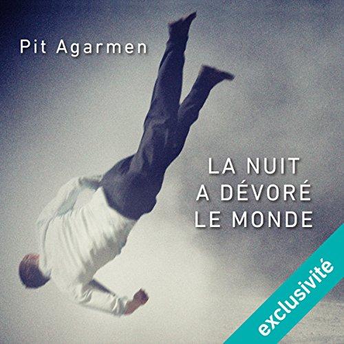La nuit a dévoré le monde audiobook cover art
