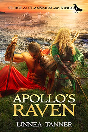 Apollo's Raven (Curse of Clansmen and Kings Book 1) by [Linnea Tanner]