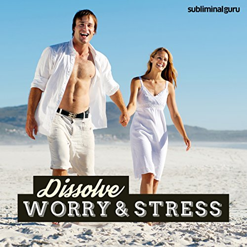 Dissolve Worry & Stress audiobook cover art