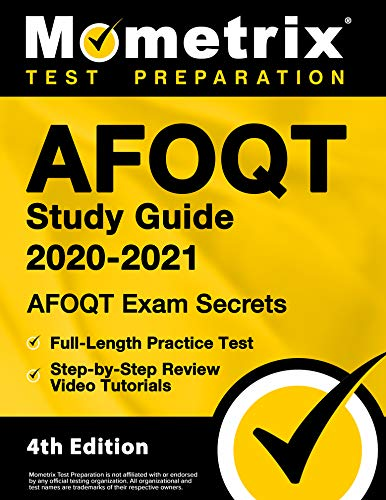 AFOQT Study Guide 2020-2021 - AFOQT Exam Secrets, Full-Length Practice Test, Step-by-Step Review Video Tutorials [4th Edition]