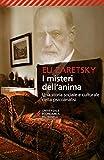 I misteri dell'anima. Una storia sociale e culturale della psicoanalisi...