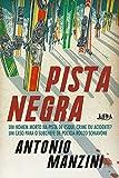 Pista negra (Rocco Schiavone Livro 3) (Portuguese Edition)