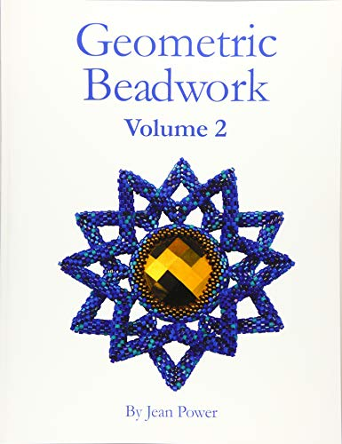 Compare Textbook Prices for Geometric Beadwork Volume Two: Volume Two Volume 2 Second Edition ISBN 9781544717968 by Power, Jean