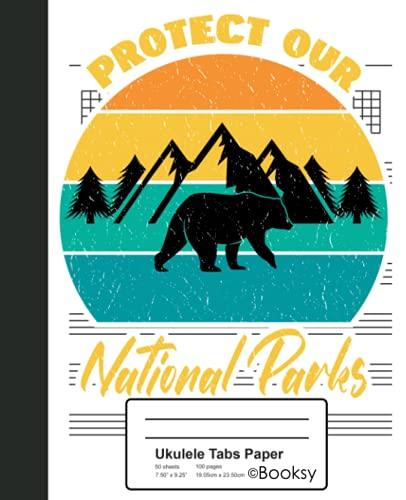 Ukulele Tabs Paper: Preserve National Parks