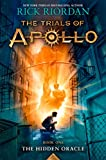 The Trials of Apollo, Book One: The Hidden...