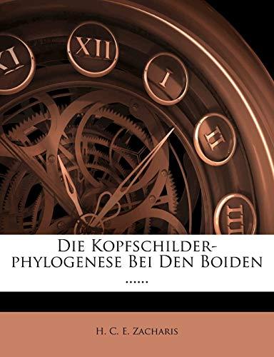 Die Kopfschilder-Phylogenese Bei Den Boiden ......