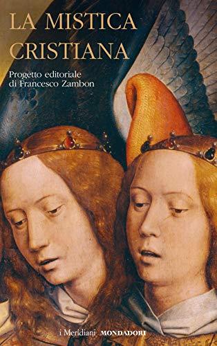 La mistica cristiana (Vol. 2)