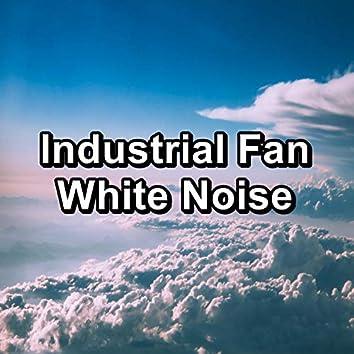 Industrial Fan White Noise