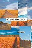 No Sacred Oxen