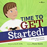 Time to Get Started: A Story About Learning to Take Initiative (Executive Function)