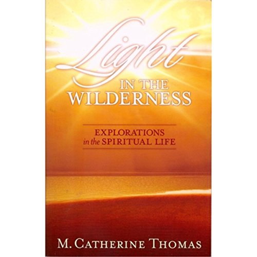 BHFO Light in the Wilderness M. Catherine Thomas Religion Multi