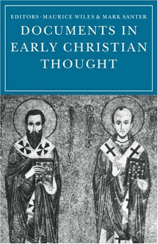 Documents Early Christian Thought
