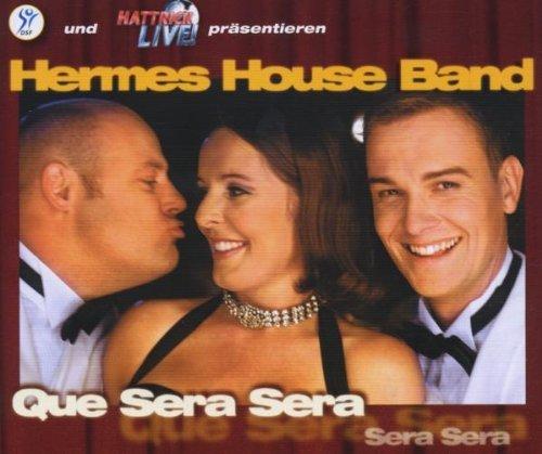 Que sera sera [Single-CD] by Hermes House Band