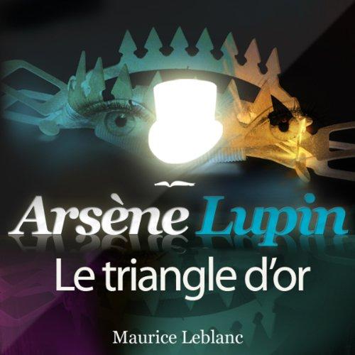 Couverture de Le triangle d'or (Arsène Lupin 24)