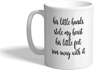 Custom Coffee Mug 11 Ounces His Little Hands Stole My Heart Characters Children Ceramic Tea Cup Design Only