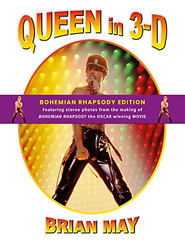 May, B: Queen in 3-D: Bohemian Rhapsody Edition (3d Stereoscopic Book)
