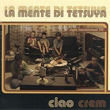 Ciao Crem (Sigle trasmissioni TV)