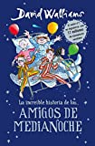 La increíble historia de...los # Amigos de medianoche / The Midnight Gang (Spanish Edition)