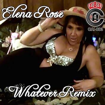 Whatever (Remix)