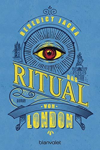 Das Ritual von London: Roman (Alex Verus 2)