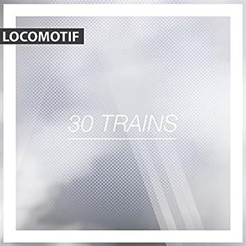 30 Trains