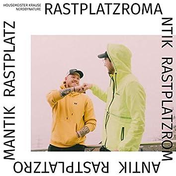 Rastplatzromantik (feat. NerdbyNature)