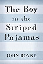 [The Boy in the Striped Pajamas] (By: John Boyne) [published: September, 2006]