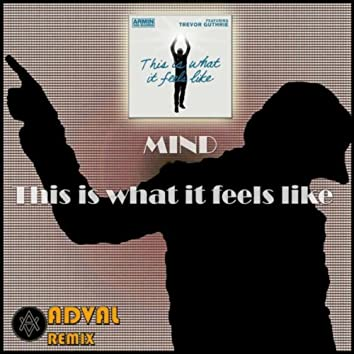 Mind - This is what it feels like