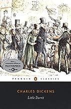 Little Dorrit (Penguin Classics) by Charles Dickens (2004-01-27)
