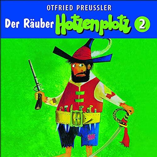 Der Räuber Hotzenplotz - CD / 02: Der Räuber Hotzenplotz (Otfried Preußler)