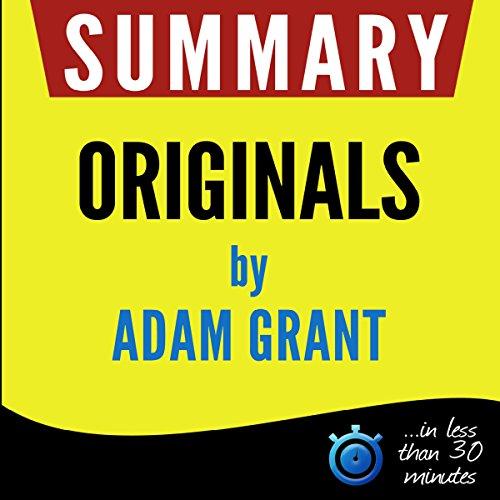 Summary: Originals - How Non-Conformists Move the World cover art